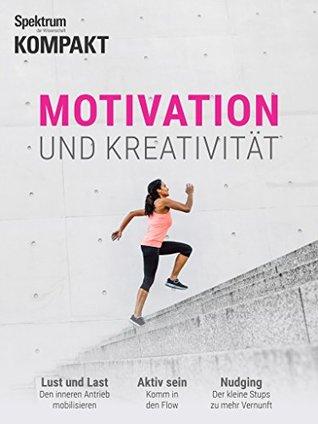 Spektrum Kompakt - Motivation und Kreativität