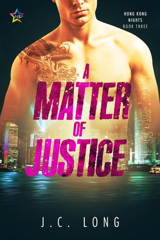 A Matter of Justice (Hong Kong Nights, #3)