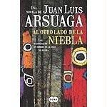 Al Otro Lado De La Niebla: Las Aventuras De Un Hombre En La Edad De Piedra: Una Novela (Spanish Edition)