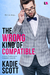 The Wrong Kind of Compatible by Kadie Scott