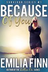 Because Of You (Survivor Series Book 1)
