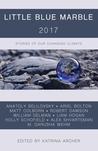 Little Blue Marble 2017: Stories of Our Changing Climate