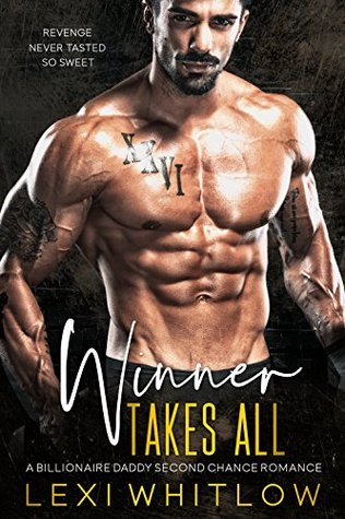 Winner Takes All by Lexi Whitlow