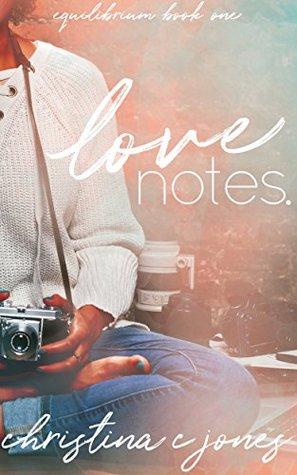 Love Notes (Equilibrium Book 1)