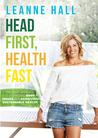Head First, Health Fast