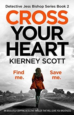 Cross Your Heart (Detective Jess Bishop, #2)