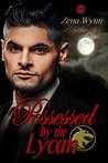 Possessed by the Lycan (Lycans Book 2)