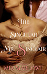 The Singular Mr. Sinclair (The House of Lovell, #1)