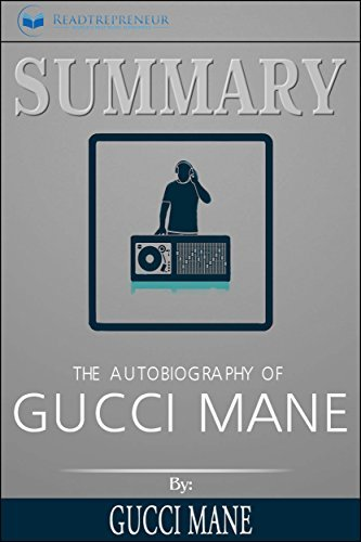 Summary: The Autobiography of Gucci Mane