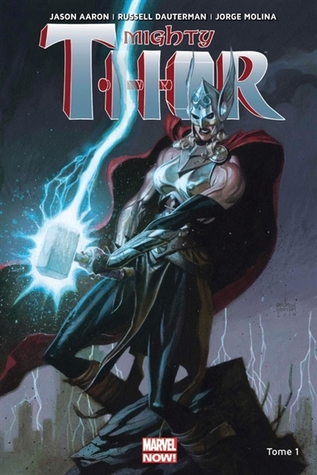 La déesse du tonnerre (Mighty Thor, Volume 1)