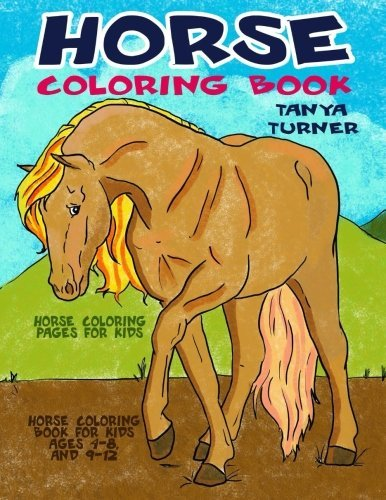 Horse Coloring Book: Horse Coloring Pages for Kids: Volume 1 (Horse Coloring Book for Kids Ages 4-8 9-12)