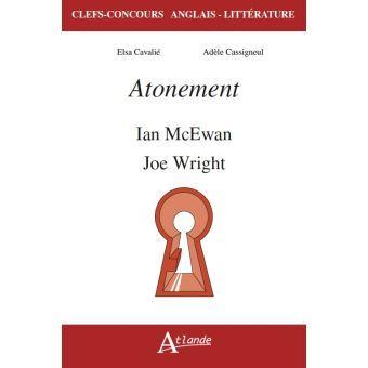 Atonement Ian McEwan et Joe Wright