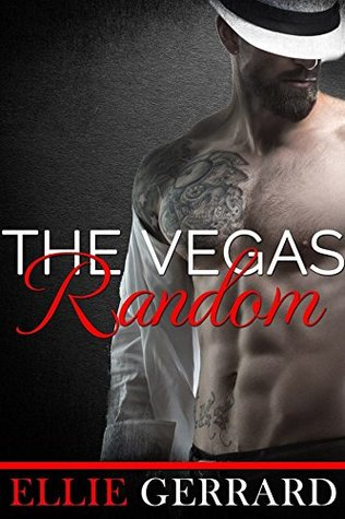 The Vegas Random by Ellie Gerrard