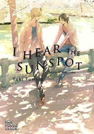 I Hear the Sunspot: Theory of Happiness (I Hear the Sunspot Graphic Novel)