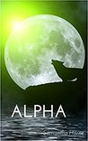 Alpha (Wolves Creek, #1)