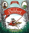 La quête du preux chevalier Philibert parti terrasser un dragon pour noyer son ennui