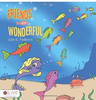 Friends Are Wonderful