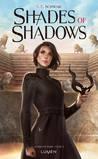 Shades of Shadows by V.E. Schwab