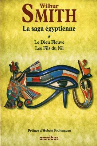 La saga égyptienne - Tome 1