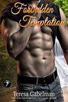 Forbidden Temptation (Lee County Wolves, #4)
