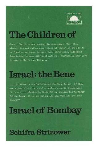 The Bene Israel of Bombay: A Study of a Jewish Community