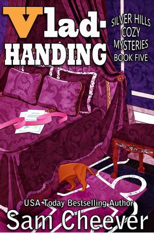 Vlad-Handing (Silver Hills Cozy Mysteries, #5)