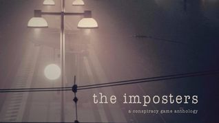 The Imposters - a conspiracy game anthology