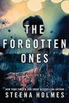 The Forgotten Ones by Steena Holmes
