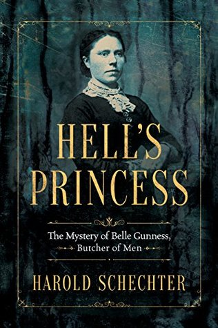 Hell's Princess by Harold Schechter