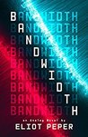 Bandwidth (An Analog Novel Book 1)