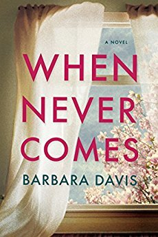 When Never Comes (Barbara Davis)