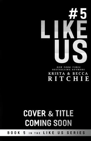 Untitled (Like Us, #5)