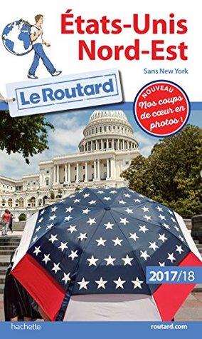 Guide du Routard Etats-Unis Nord-Est 2017/18 :