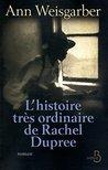 L'Histoire très ordinaire de Rachel Dupree (ROMAN)