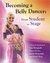 Becoming a Belly Dancer: Fr...