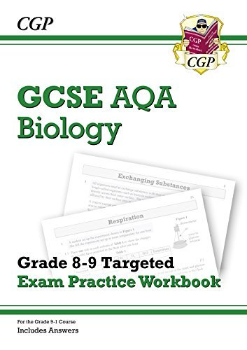 New GCSE Biology AQA Grade 8-9 Targeted Exam Practice Workbook (includes Answers) (CGP GCSE Biology 9-1 Revision)