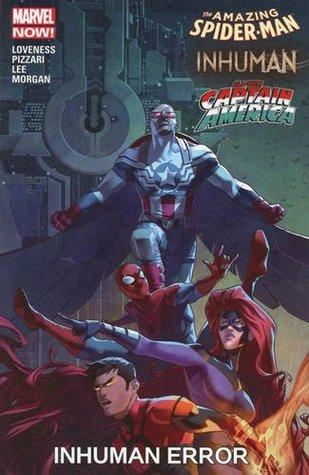 Amazing Spider-Man/Inhuman/All-New Captain America: Inhuman Error