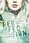 Perfection: Das R...
