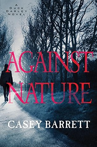 Against Nature (A Duck Darley Novel)