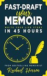 Fast Draft Your Memoir