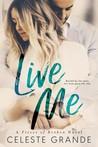 Live Me (Pieces of Broken, #1)