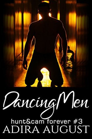 Dancing Men (Hunt&Cam4Ever, #2)