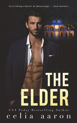 The Elder (Mississippi Kings #1)