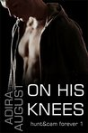 On His Knees (Hunt&Cam4Ever, #0.5)