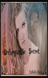 Unforgivable Secret (Breathless)