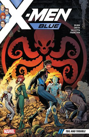 X-Men Blue, Vol. 2: Toil and Trouble