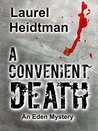 A Convenient Death (An Eden Mystery)
