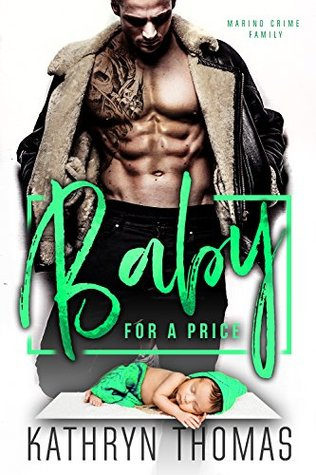 BABY FOR A PRICE by Kathryn Thomas