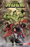 The Totally Awesome Hulk, Volume 3 by Greg Pak