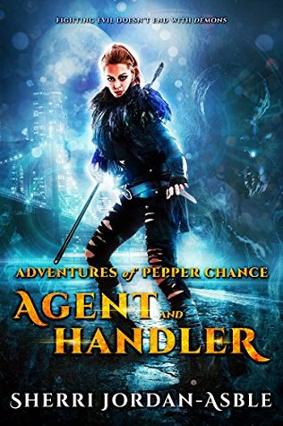 Agent and Handler: Adventures of Pepper Chance